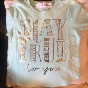 "NWT. Adorable ""Stay True to you"" t-shirt"